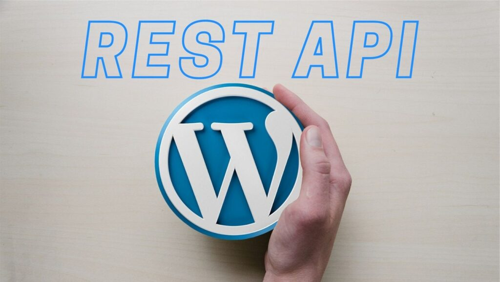 How to create REST API in WordPress? Step by Step Complete Guide