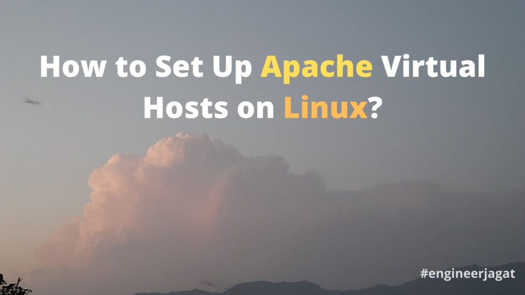 How to Set Up Apache Virtual Hosts on Linux?